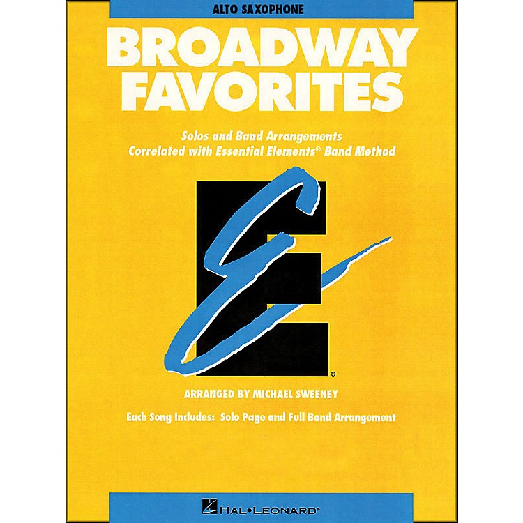 Hal Leonard Broadway Favorites Alto Saxophone Essential Elements Band