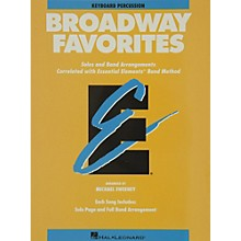 Hal Leonard Broadway Favorites Keyboard Percussion Essential Elements Band