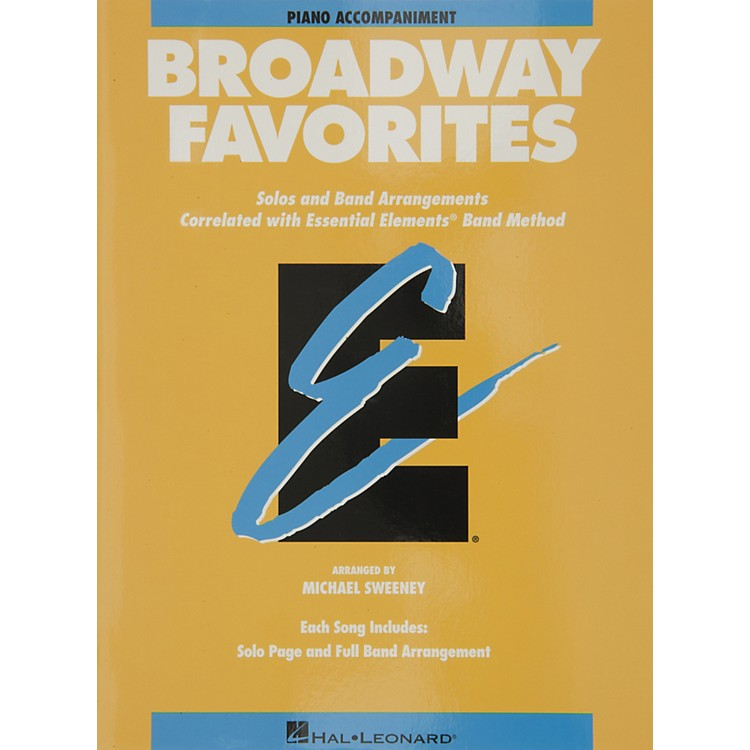 Hal Leonard Broadway Favorites Piano Accompaniment Essential Elements Band