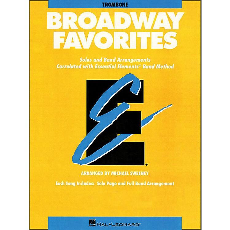 Hal LeonardBroadway Favorites Trombone Essential Elements Band
