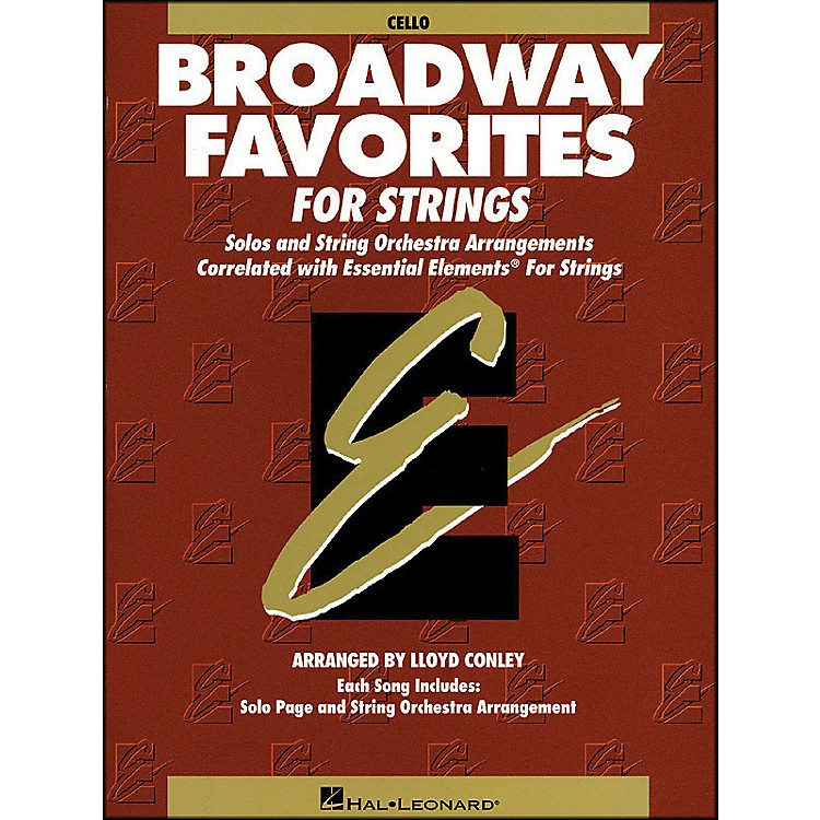 Hal Leonard Broadway Favorites for Strings Cello Essential Elements