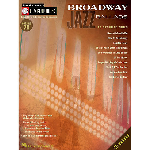 Hal Leonard Broadway Jazz Ballads (Jazz Play-Along Volume 76) Jazz Play Along Series Softcover with CD