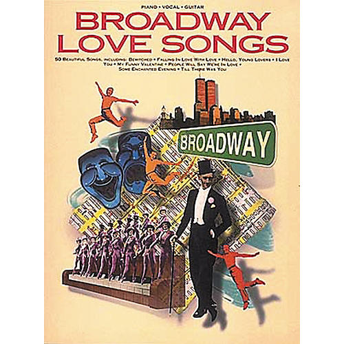 Hal Leonard Broadway Love Songs Piano, Vocal, Guitar Songbook
