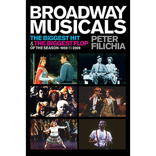 Applause Books Broadway Musicals Applause Books Series Softcover Written by Peter Filichia-thumbnail