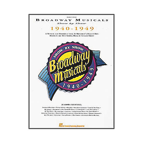 Hal Leonard Broadway Musicals Show by Show 1940-1949 Book-thumbnail