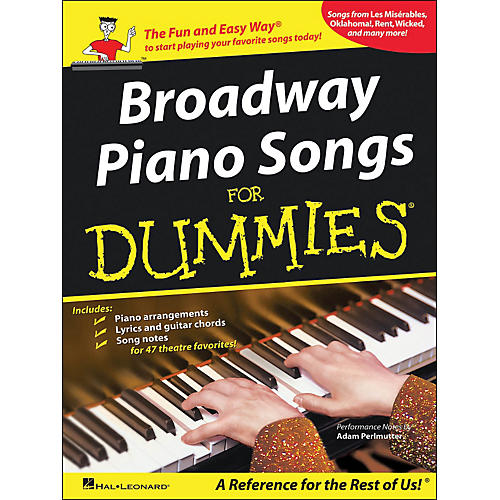 Hal Leonard Broadway Piano Songs for Dummies arranged for piano, vocal, and guitar (P/V/G)