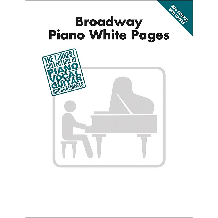 Hal Leonard Broadway Piano White Pages arranged for piano, vocal, and guitar (P/V/G)