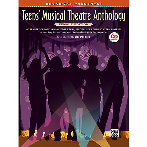 Alfred Broadway Presents! Teens' Musical Theatre Anthology Female Edition Book & CD