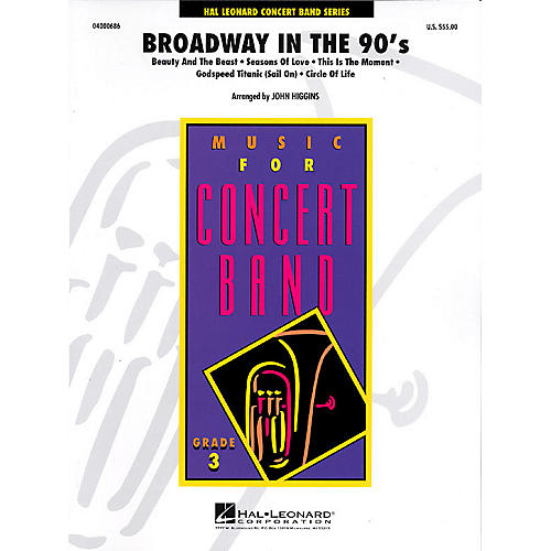 Hal Leonard Broadway in the 90's - Young Concert Band Level 3 by John Higgins