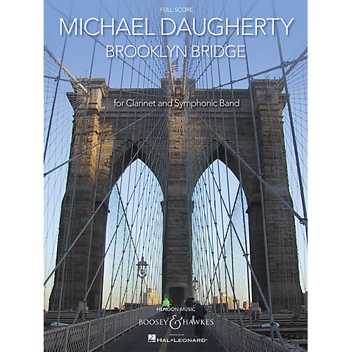 Boosey and Hawkes Brooklyn Bridge Boosey & Hawkes Scores/Books Series Composed by Michael Daugherty-thumbnail