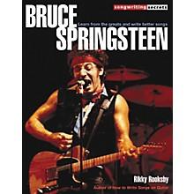 Hal Leonard Bruce Springsteen - Songwriting Secrets