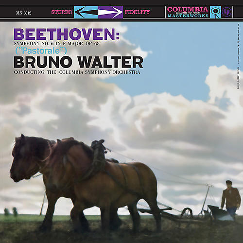 Alliance Bruno Walter - Beethoven: Symphony No. 6 In F Major Op. 68