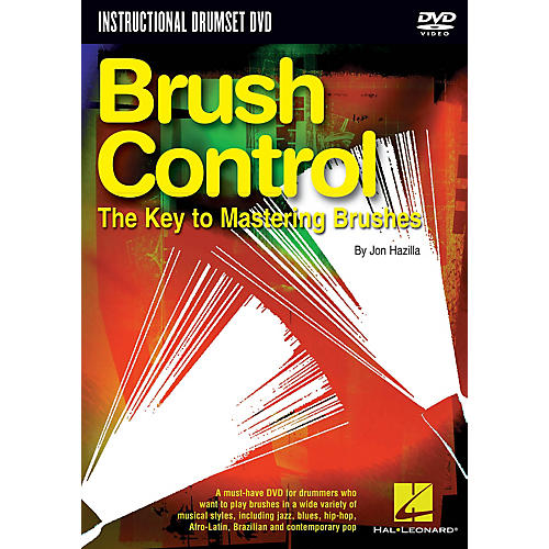 Hal Leonard Brush Control (The Key to Mastering Brushes) Instructional/Drum/DVD Series DVD Written by Jon Hazilla-thumbnail