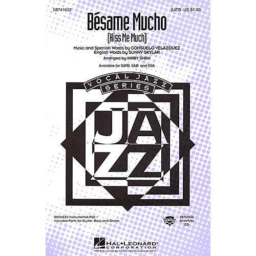Hal Leonard Bésame Mucho (Kiss Me Much) SATB by The Coasters arranged by Kirby Shaw-thumbnail