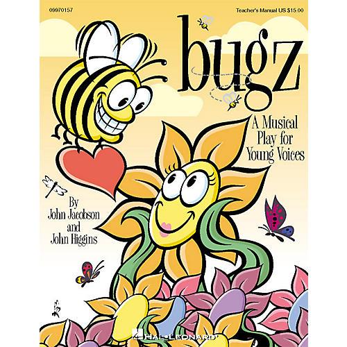 Hal Leonard Bugz (Musical) PREV CD Composed by John Higgins