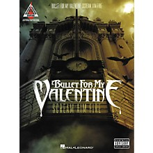 Hal Leonard Bullet for My Valentine - Scream Aim Fire Guitar Tab Songbook