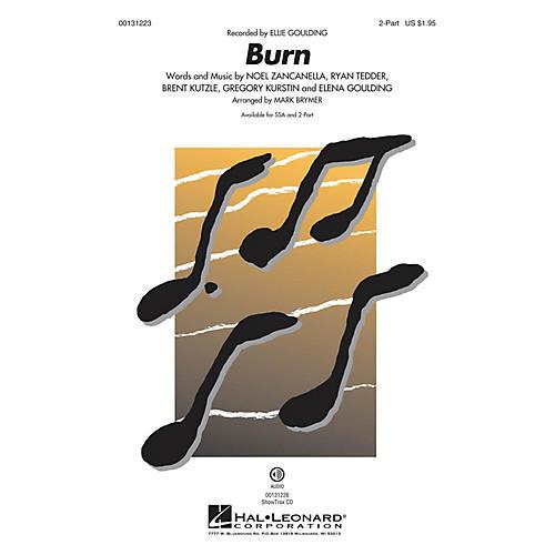 Hal Leonard Burn 2-Part by Ellie Goulding arranged by Mark Brymer