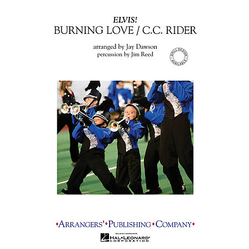 Arrangers Burning Love/C.C. Rider Marching Band Level 3 by Elvis Presley Arranged by Jay Dawson-thumbnail