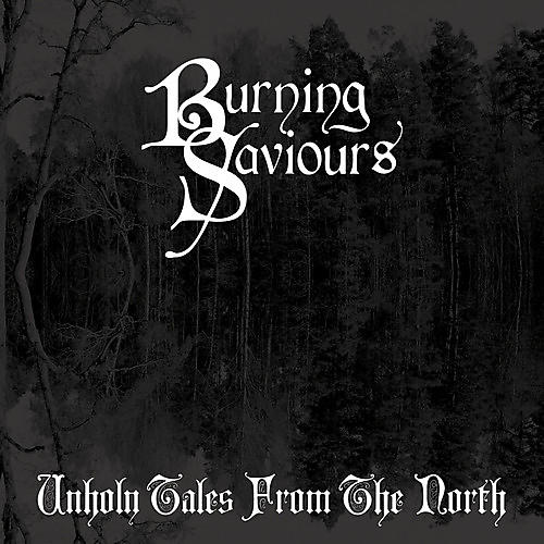 Alliance Burning Saviours - Unholy Tales from the North