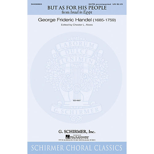 G. Schirmer But as for His People (from Israel in Egypt) SATB composed by George Frideric Handel