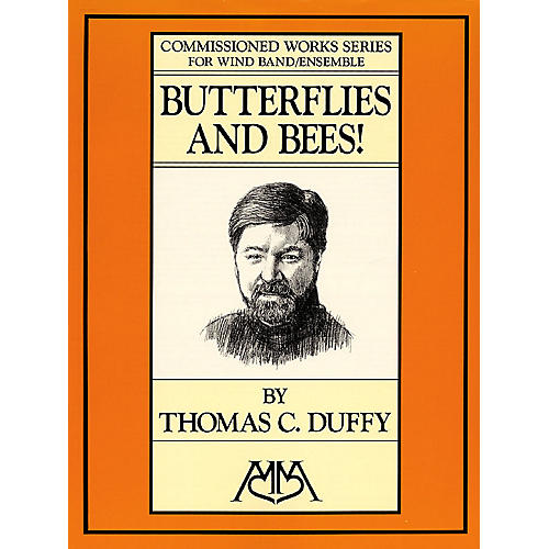 Hal Leonard Butterflies and Bees! Concert Band Level 5 Composed by Thomas C. Duffy-thumbnail