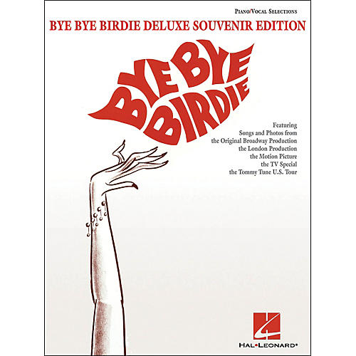 Hal Leonard Bye Bye Birdie Deluxe Souvenir Edition arranged for piano, vocal, and guitar (P/V/G)