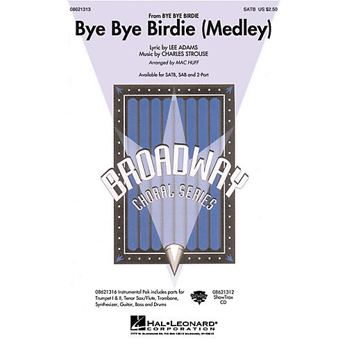 Hal Leonard Bye Bye Birdie (Medley) ShowTrax CD Arranged by Mac Huff-thumbnail