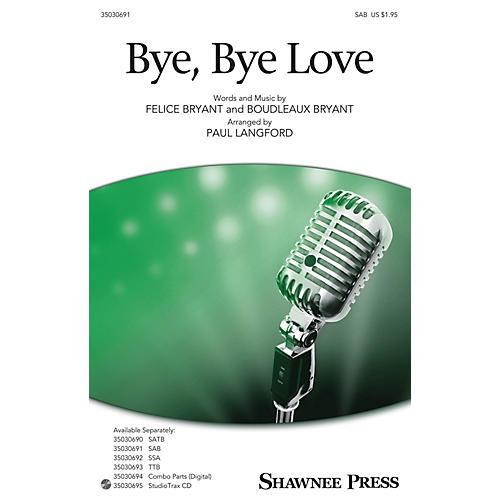 Shawnee Press Bye, Bye Love SAB arranged by Paul Langford-thumbnail