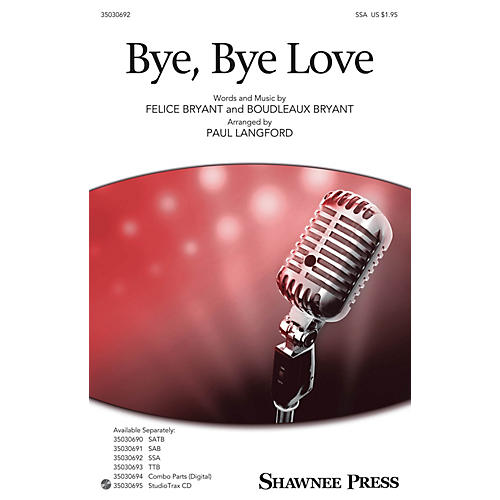 Shawnee Press Bye, Bye Love SSA arranged by Paul Langford-thumbnail