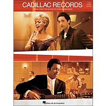 Hal Leonard Cadillac Records - Music From The Motion Picture Soundtrack arranged for piano, vocal, and guitar (P/V/G)