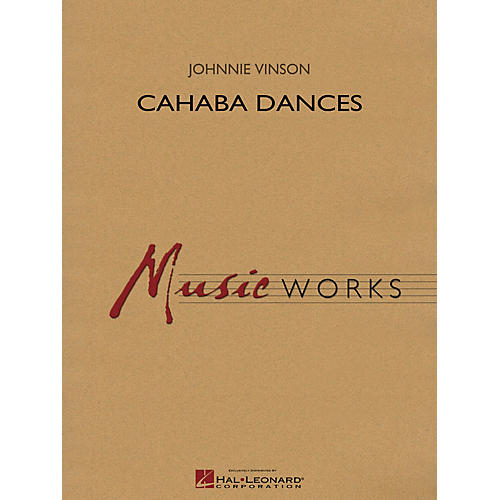 Hal Leonard Cahaba Dances Concert Band Level 4 Composed by Johnnie Vinson