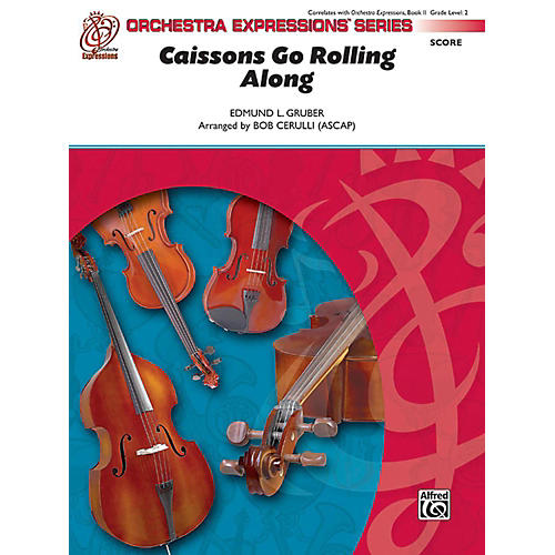 Alfred Caissons Go Rolling Along Orchestra Grade 1.5 Set