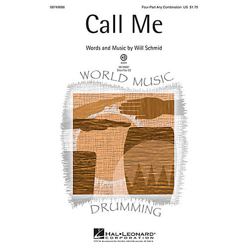 Hal Leonard Call Me 4 Part Any Combination composed by Will Schmid-thumbnail