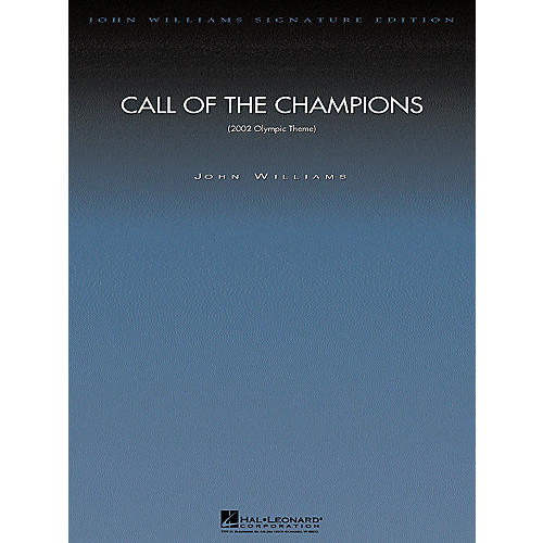 Hal Leonard Call of the Champions (Score and Parts) Composed by John Williams-thumbnail