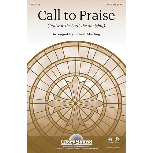 Shawnee Press Call to Praise (Praise to the Lord, the Almighty) SATB arranged by Robert Sterling-thumbnail