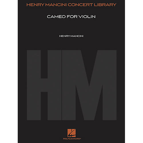 Hal Leonard Cameo for Violin (Score and Parts) Henry Mancini Concert Library Series Composed by Henry Mancini-thumbnail