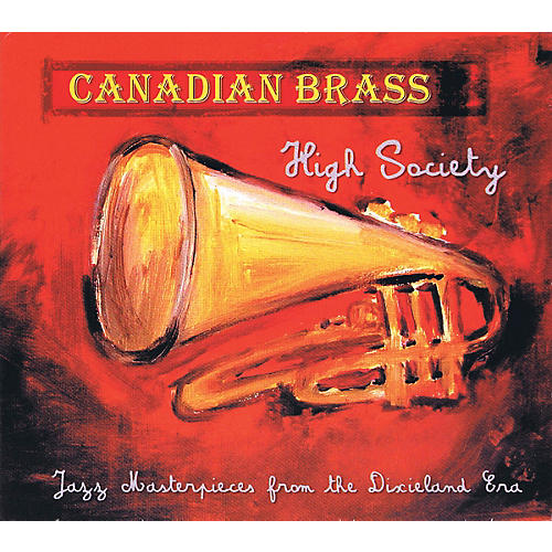 Canadian Brass Canadian Brass - High Society CD Concert Band by The Canadian Brass-thumbnail