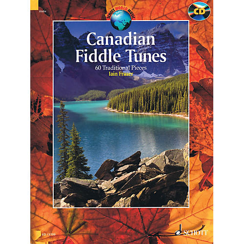 Schott Canadian Fiddle Tunes (60 Traditional Pieces - Book/CD) String Solo Series Softcover with CD-thumbnail