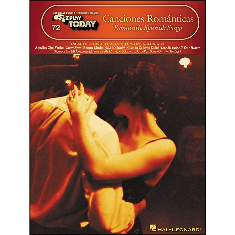 Hal LeonardCanciones Romanticas - Romantic Spanish Songs E-Z Play 72