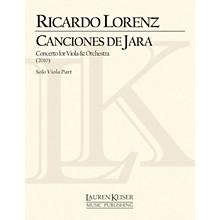 Lauren Keiser Music Publishing Canciones de Jara: Concerto for Viola and Orchestra (Solo Viola Part) LKM Music Series by Ricardo Lorenz