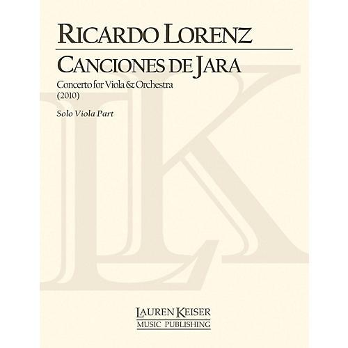 Lauren Keiser Music Publishing Canciones de Jara: Concerto for Viola and Orchestra (Solo Viola Part) LKM Music Series by Ricardo Lorenz-thumbnail