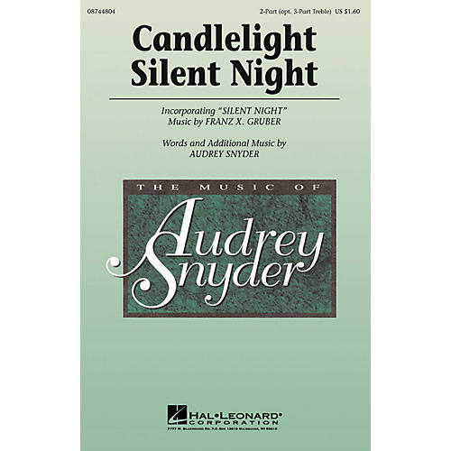Hal Leonard Candlelight, Silent Night 2 Part / 3 Part composed by Audrey Snyder