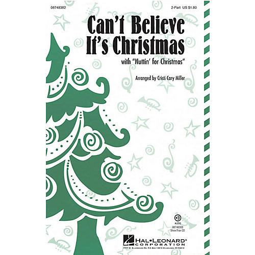 Hal Leonard Can't Believe It's Christmas (with Nuttin' for Christmas) 2-Part by VeggieTales arranged by Cristi Cary Miller-thumbnail