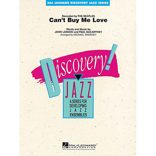 Hal Leonard Can't Buy Me Love Jazz Band Level 1-2 by The Beatles Arranged by Michael Sweeney