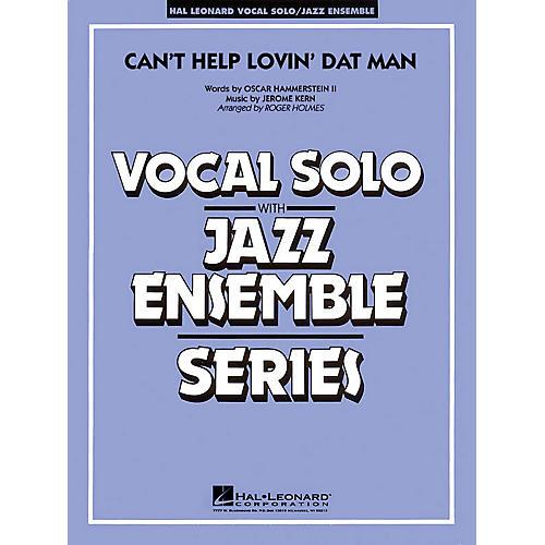 Hal Leonard Can't Help Lovin' Dat Man (Key: C, Db, D) Jazz Band Level 4 Composed by Jerome Kern