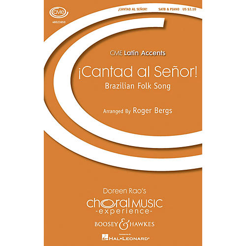 Boosey and Hawkes ¡Cantad al Señor! (CME Latin Accents) SATB arranged by Roger Bergs