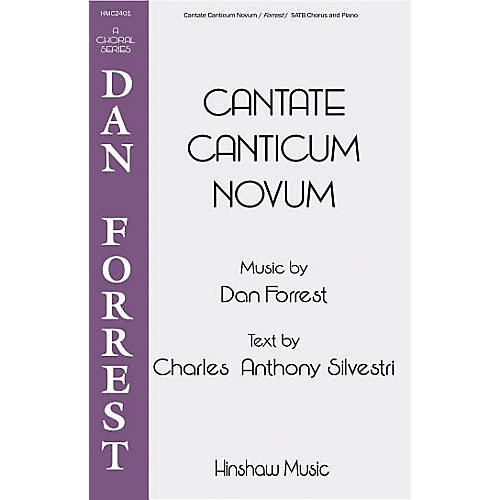 Hinshaw Music Cantate Canticum Novum SATB composed by Dan Forrest