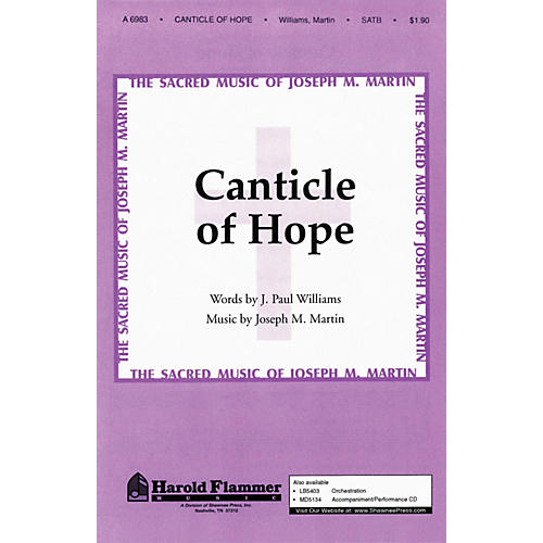 Shawnee Press Canticle of Hope SATB composed by Joseph M. Martin