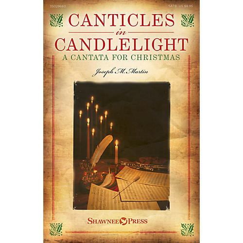 Shawnee Press Canticles in Candlelight (A Cantata for Christmas) SATB composed by Joseph M. Martin-thumbnail