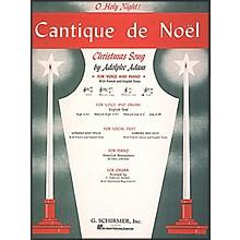 G. Schirmer Cantique De Noel (O Holy Night) In B Flat for Low Voice By Adam / Deis